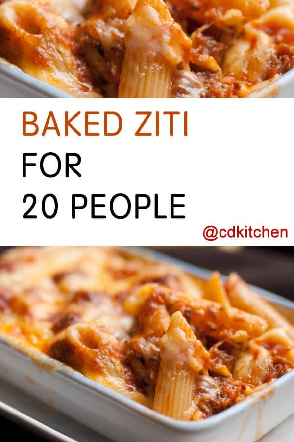 Baked Ziti For 20 Recipe Is Made With Ground Beef Ground Pork Or Sausage Onions Bell Peppers Tomatoes Re Baked Ziti Baked Ziti With Sausage Pasta Dishes