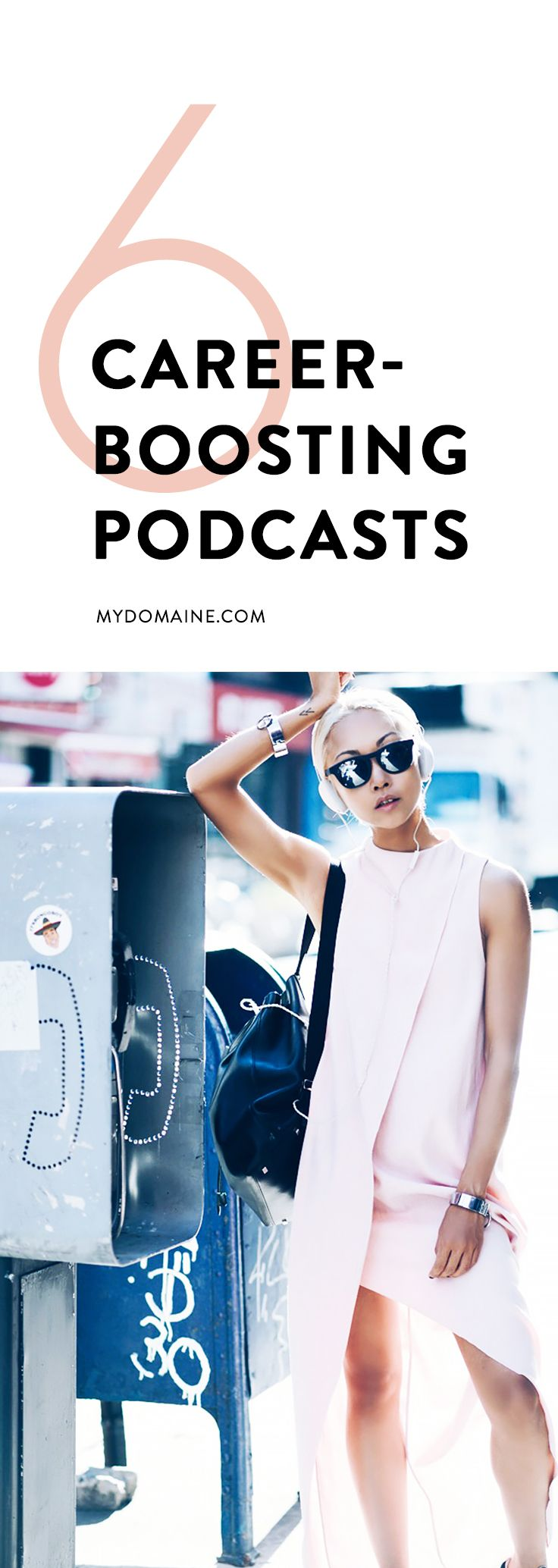listen up the best podcasts to help you win at life we podcasts that will boost your career want to travel the world and get your dream job