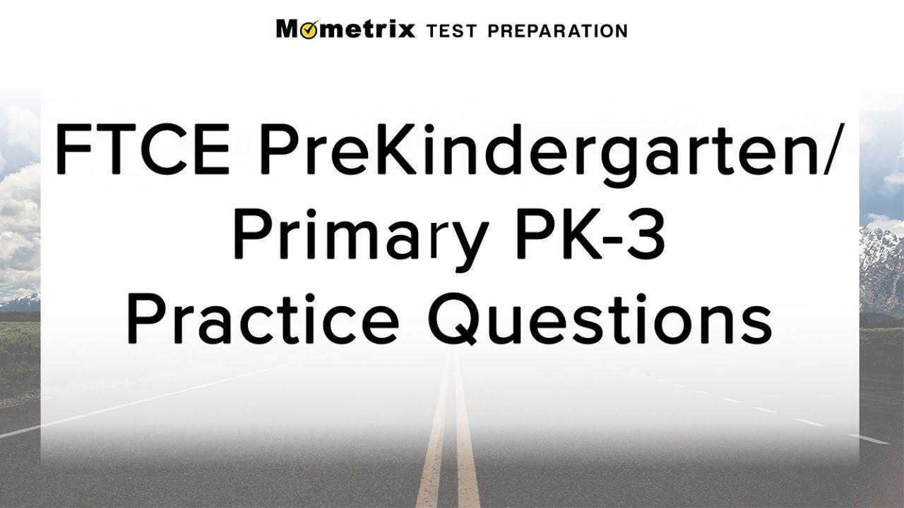 Free FTCE PreKindergarten/Primary PK-3 Practice Test