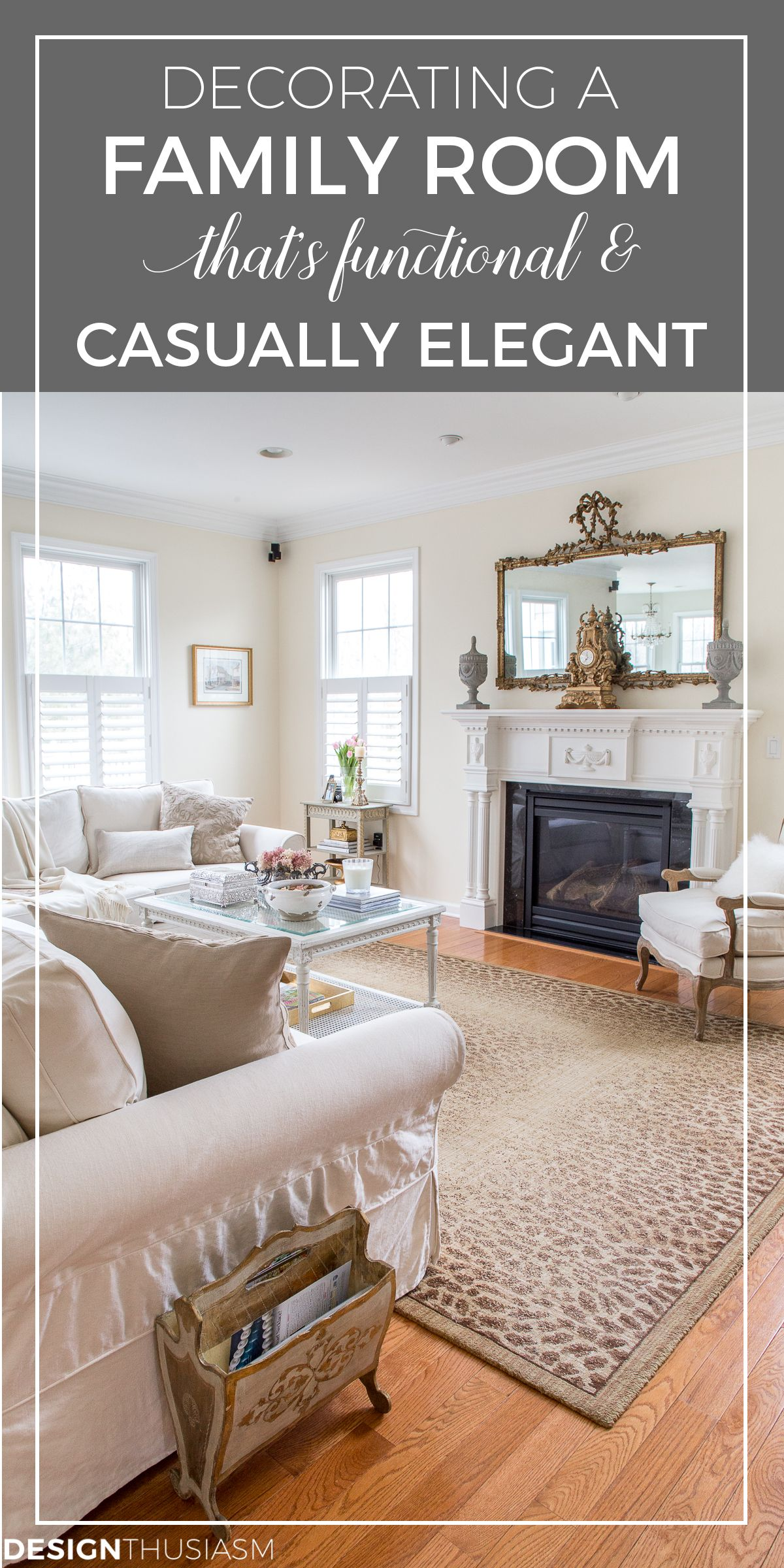Casually Elegant Family Room The Needs To Serve Several Purposes From Functional