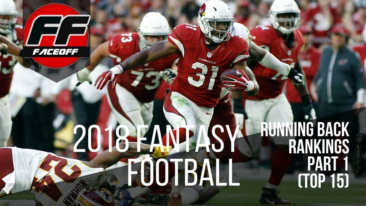 2018 Fantasy Football Running Back Rankings Part 1 (Top 15
