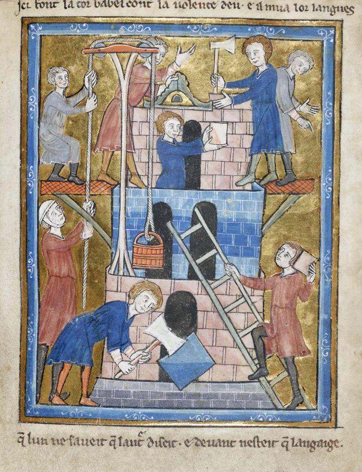 Construcción de la Torre de Babel  Bible Historiée, Rylands French MS 5 folio 16r, c1250 (Manchester, John Rylands University Library)  http://enriqueta.man.ac.uk/luna/servlet