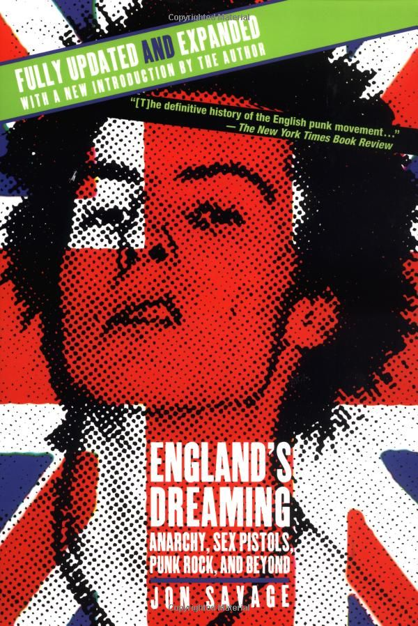 Englands dreaming anarchy sex pistols punk rock and beyond englands dreaming anarchy sex pistols punk rock and beyond by jon fandeluxe Image collections