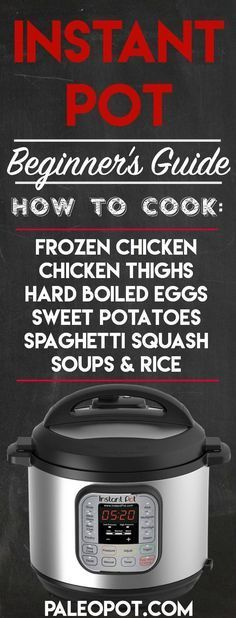 Instant Pot Beginners Guide!