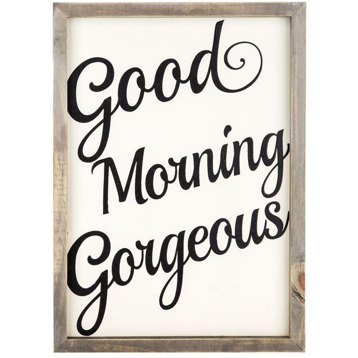Good Morning Gorgeous Wood Wall Decor