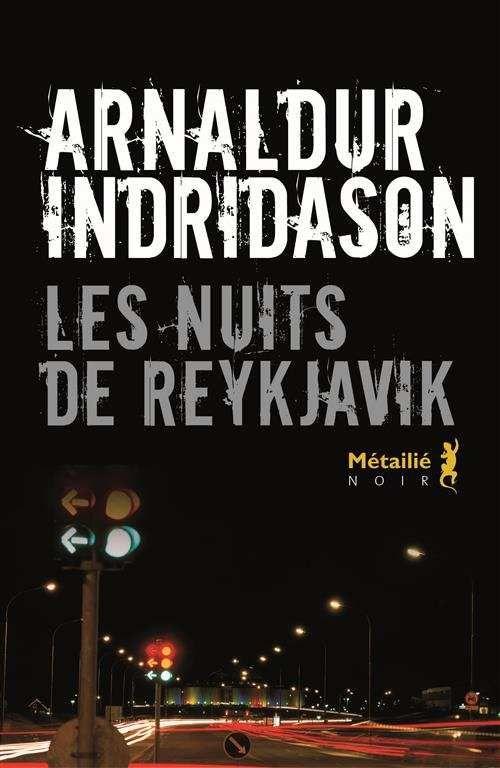 Les Nuits De Reykjavik Arnaldur Indridason Dans La Bulle De Manou Reykjavik Meilleur Livre Policier Livre
