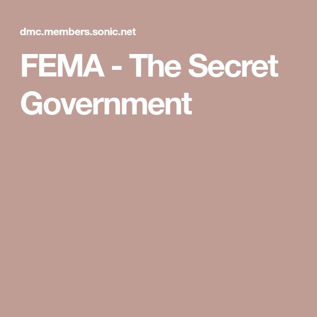 Fema The Secret Government Federal Emergency Management Agency Government Emergency Plan