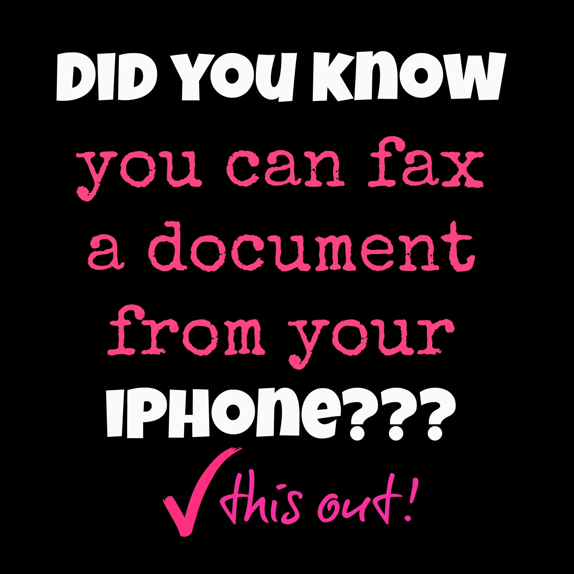 Did you know you can fax from HOME on your iPHONE?? Did