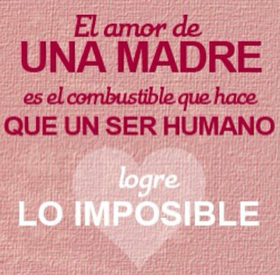 El Amor De Una Madre Dia Madre Frases Frases Para Madres