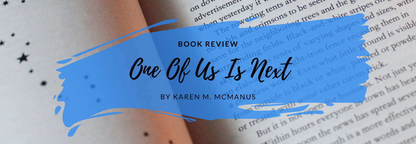 Book Review One Of Us Is Next By Karen M Mcmanus What Vicky Read Book Blogger Book Blog Book Lovers