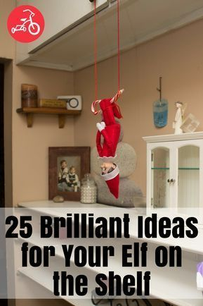 41 Genius Ways to Set Up Your Elf on the Shelf