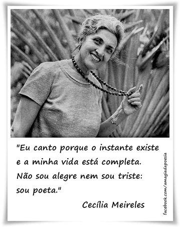Sou Poeta Poesias Cecilia Meireles Cecilia Meireles Frases