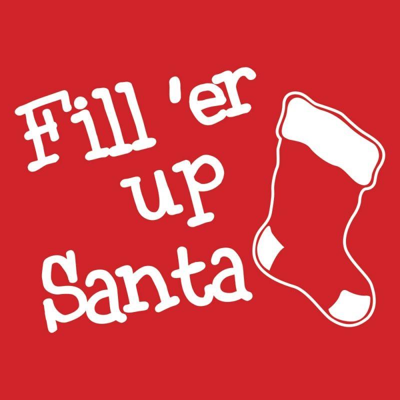 Fill 'Er Up Santa Kids Christmas T-Shirt By HairyBaby.com
