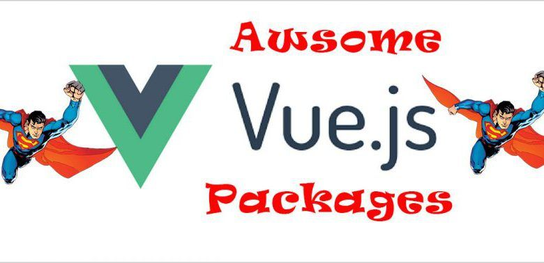 Laravel & VueJsVueJs AWESOME VueJs Packages TOP, to speed up