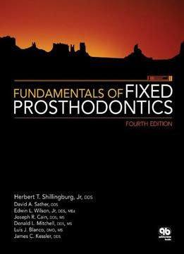 Fundamentals Of Fixed Prosthodontics 4th Edition Pdf Am Medicine