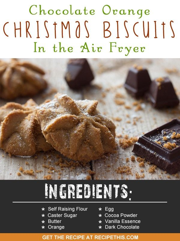 Air Fryer Recipes | Chocolate Orange Christmas Biscuits In The Air Fryer recipe from RecipeThis.com