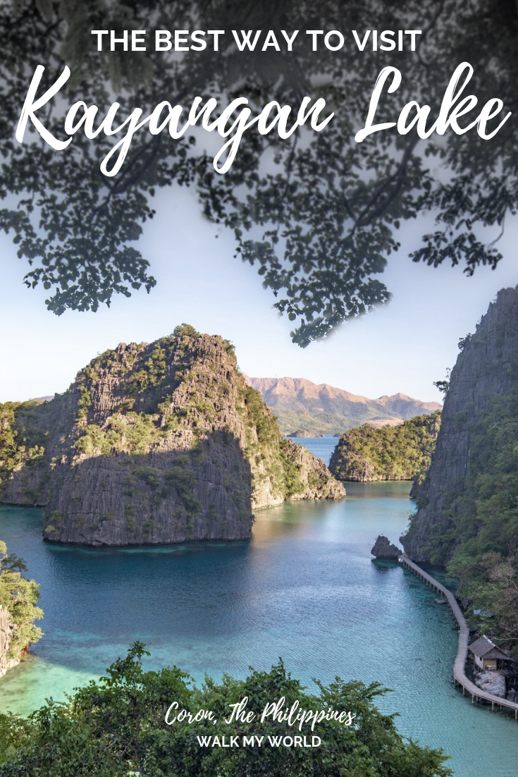 Kayangan Lake Coron The Best Way To See This Iconic Spot Walk My World Philippines Travel Guide Asia Travel Philippines Travel