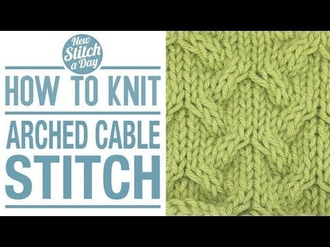 For written instructions and photos please visit: http://newstitchaday.com/how-to-knit-the-arched-cable-stitch/ This video knitting tutorial will help you le...