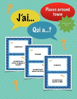 French Wrap-Around Game Speaking Activity: J'ai../Qui a..?