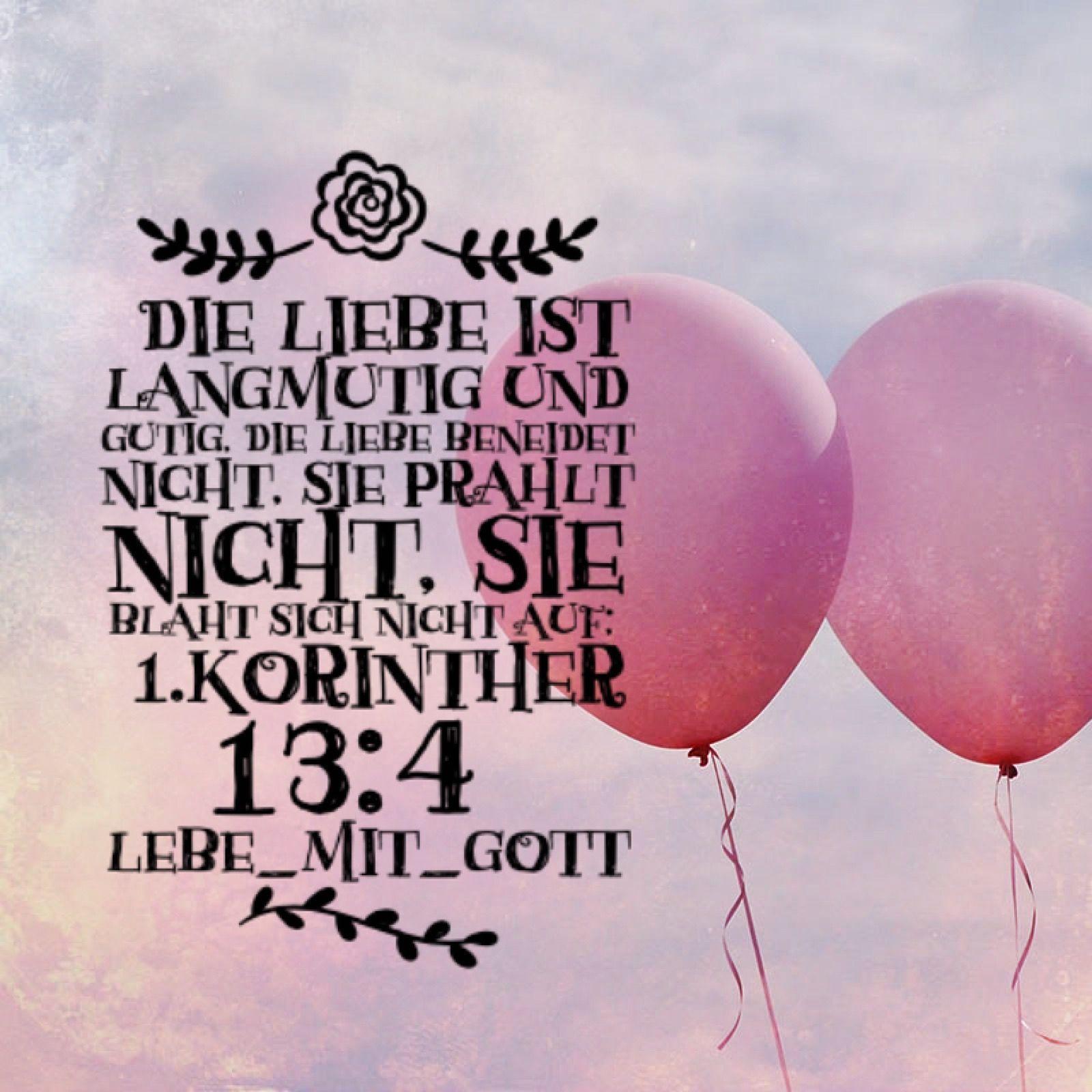 """""""Die Liebe ist langmütig und gütig, die Liebe beneidet"""