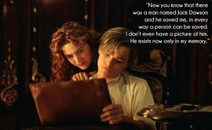 40 Most Famous Titanic Quotes By Jack Rose Movie Titanic