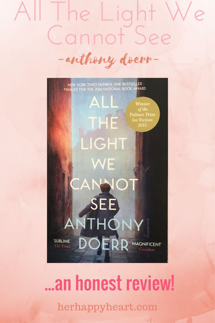 HH(H)H Book Review   All The Light We Cannot See By Anthony Doerr | Anthony  Doerr, Book Review And Books