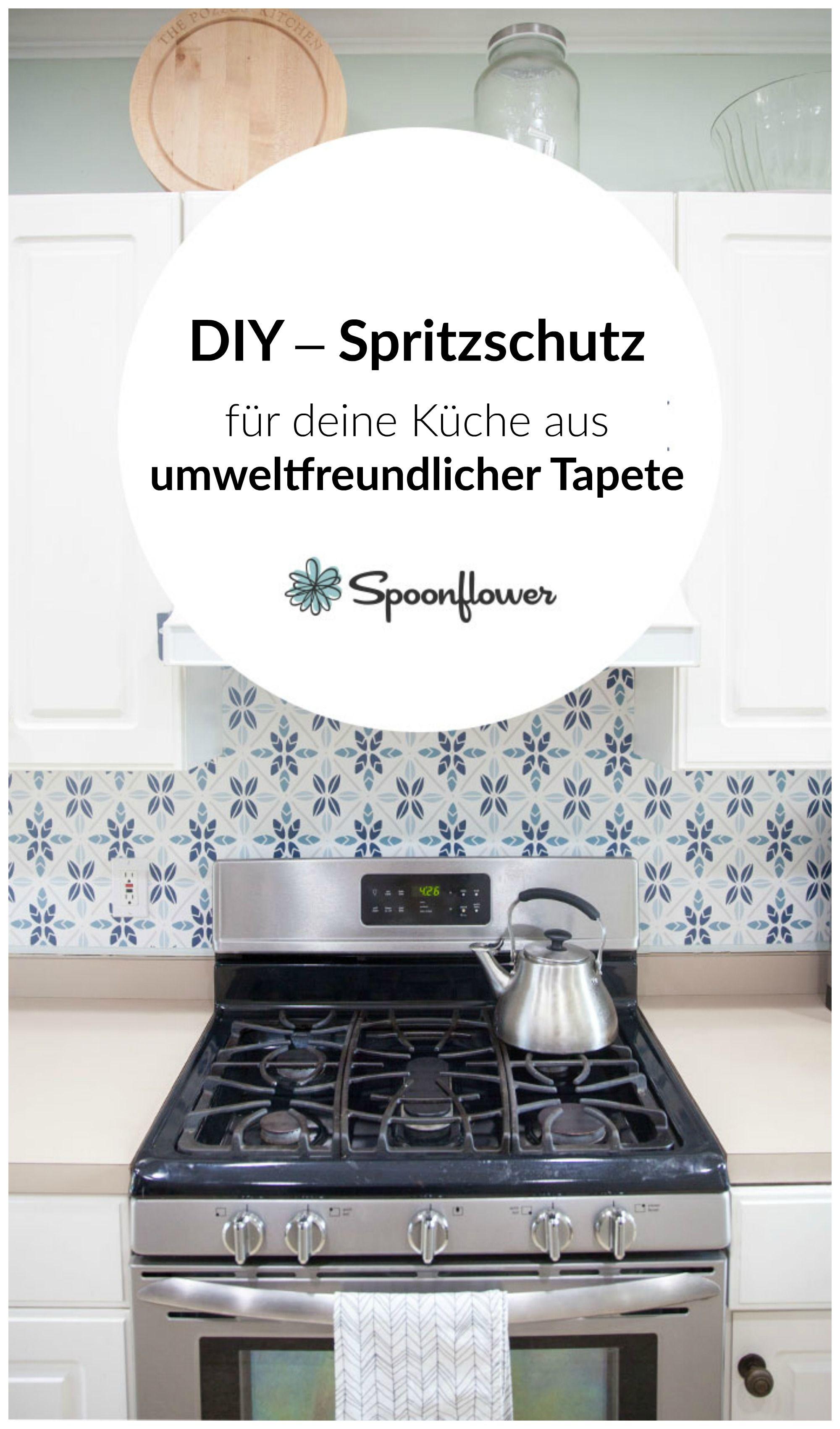 Diy Spritzschutz Fur Die Kuche Sweet Home Home Kitchen