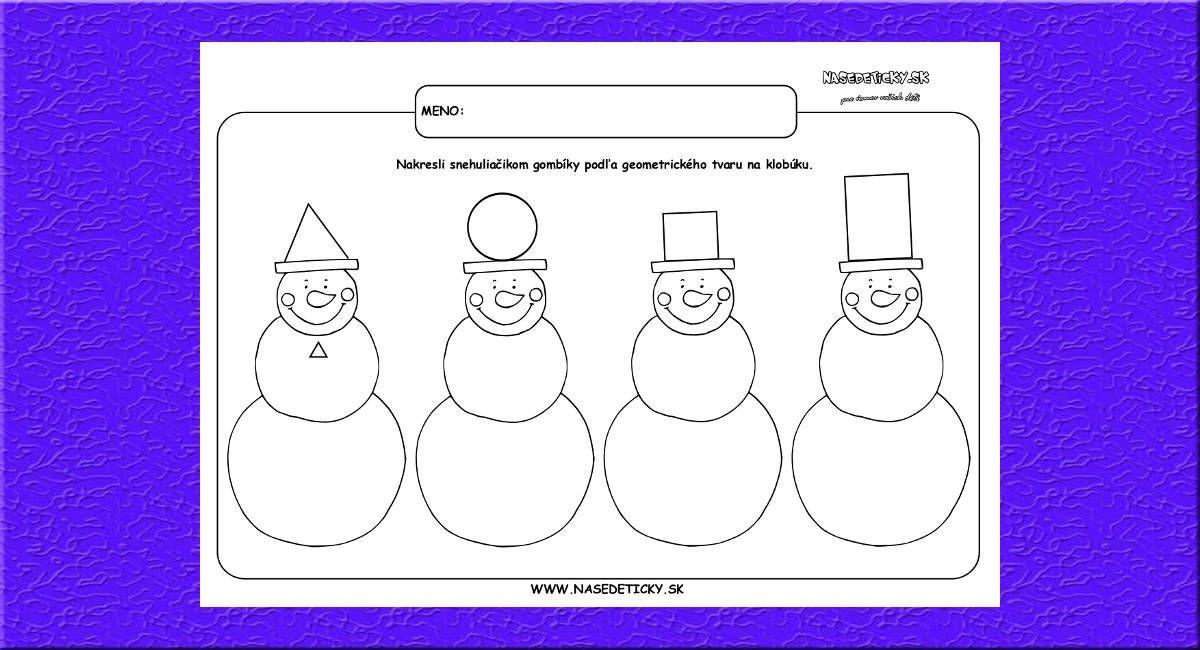 Pracovný list pre predškolákov - geometrické tvary. Dokreslite snehuliakom gombíky podľa tvaru ich klobúka.