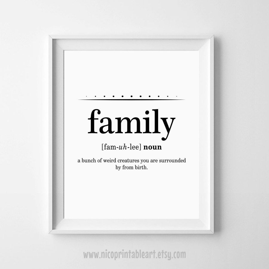 Family Definition Print Funny Definition Art Family Wall Etsy Family Wall Quotes Wall Art Quotes Family Family Definition