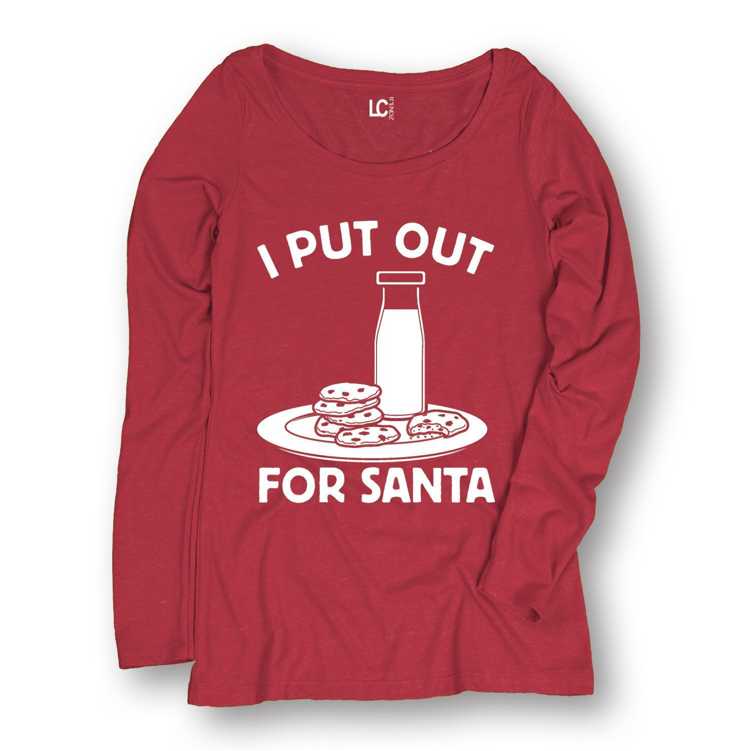 I Put Out For Santa Cookies Milk Holiday Christmas Funny Humor