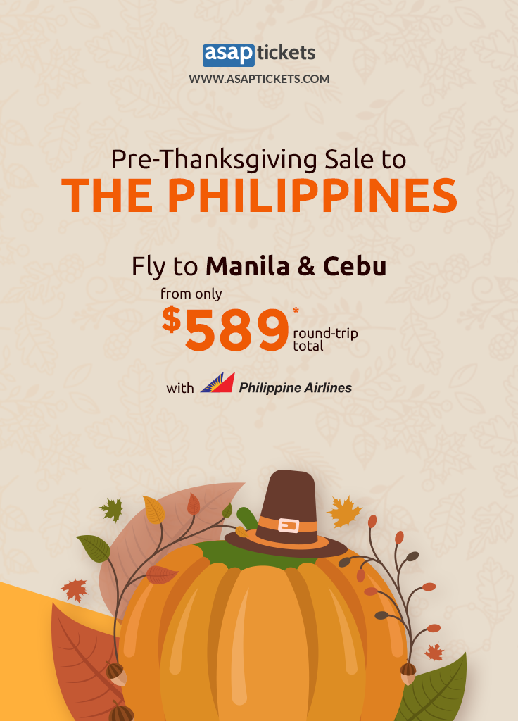 Celebrate with our pre Thanksgiving sale to Manila & Cebu with