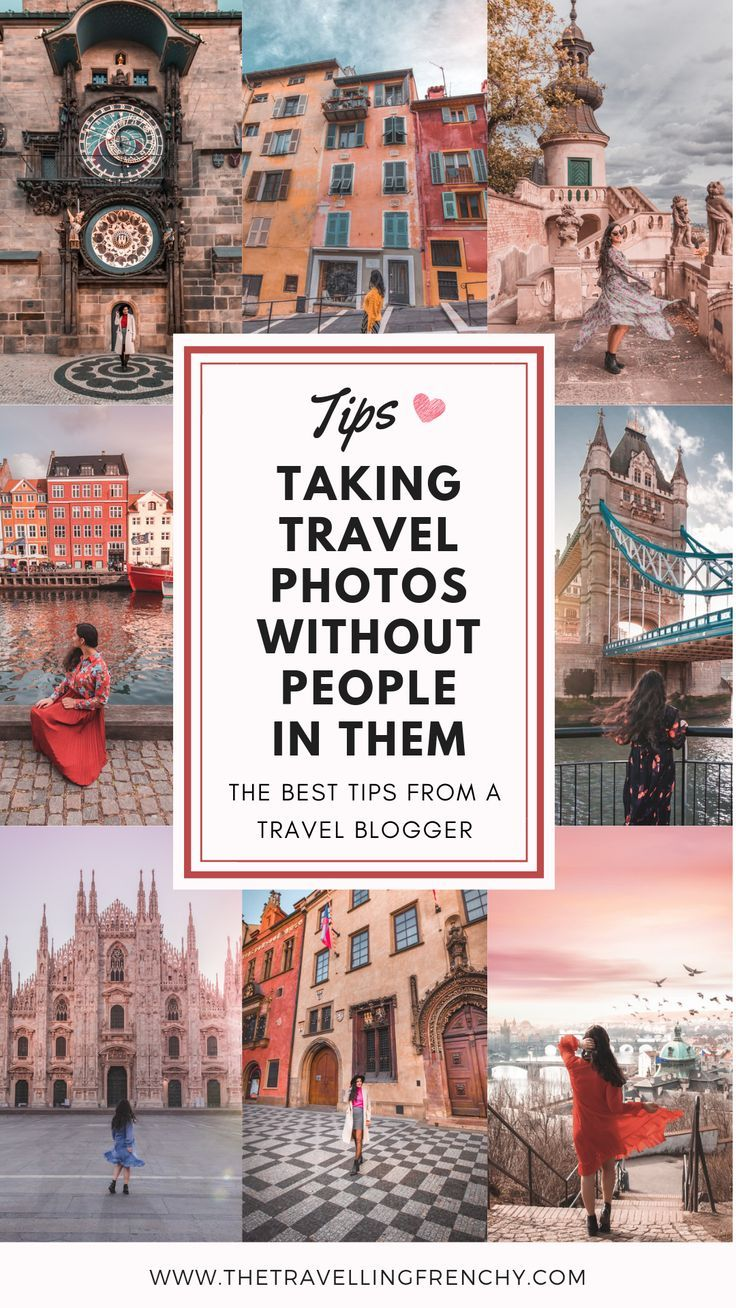 , How to Take Travel Pictures Without People in Them – The Travelling Frenchy, Travel Couple, Travel Couple
