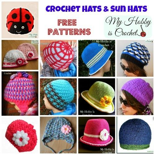 Crochet Hats and Sun Hats, different sizes- FREE Patterns featured on My Hobby is Crochet Blog: http://www.myhobbyiscrochet.com/search/label/Hats  Scroll down on the page to see them all! :)