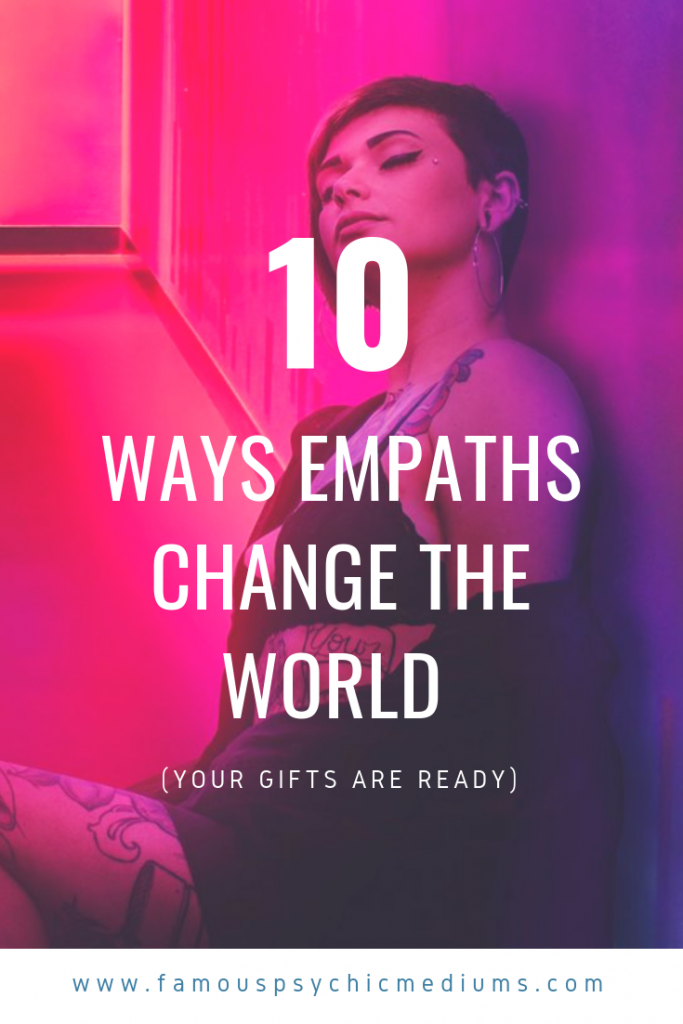 Can Empaths Change the World? | Famous Psychic Mediums