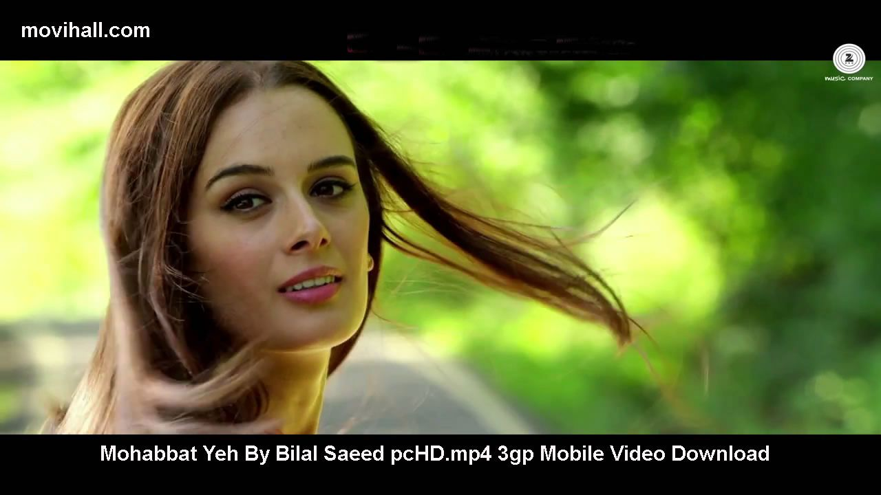 Mohabbat-Yeh-By-Bilal-Saeed-pcHD mp4-3gp-Mobile-Video-Download