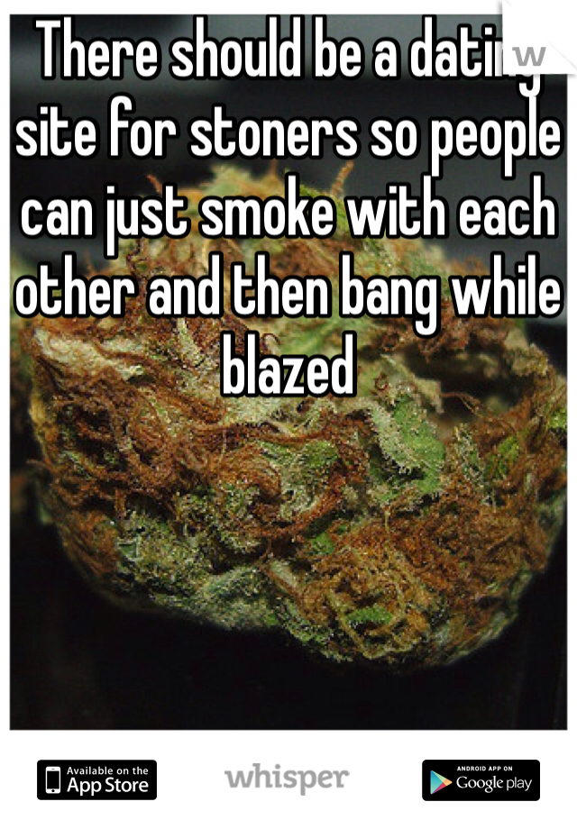 stoner dating sites