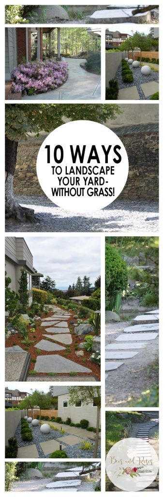 10 Landscape Ideas for Your Yard-Without Grass! ~ Bees and Roses #landscapingtips