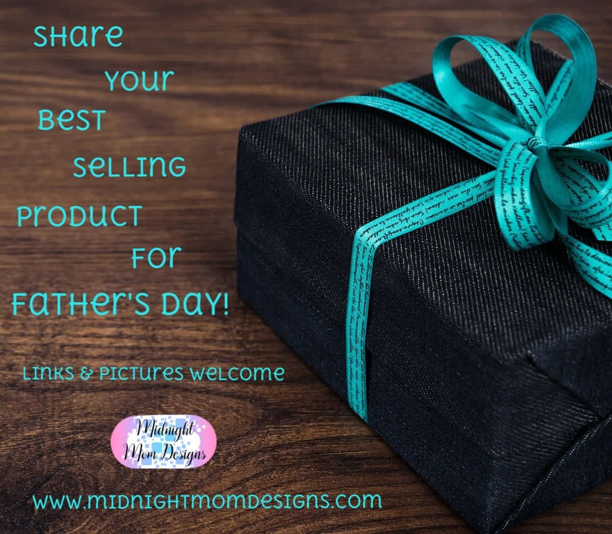 Father's day is less than 2 weeks away! Share with me!  www.midnightmomdesigns.com  #sharingiscaring #advertise #tellmeaboutit #shareit #bestproduct #fathersday #dad #business #focus #getstarted #goals #midnightmomdesigns#custom #SEO #SSL #standout #success #web #webdesign #webdesigner #website #websitedesign #websites #yougotthis #fathersday advertising