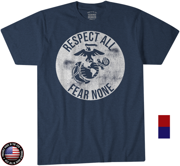 3b223a20 Respect All - Fear None T-Shirt - Leatherneck for Life USMC Gear ...
