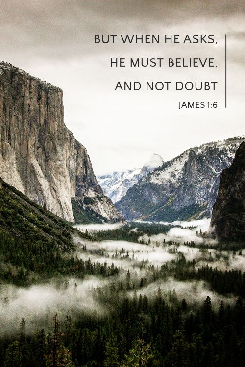 """Day 62 Christian Quotes """"But when he asks, he must believe, and not doubt, because he who doubts is like a wave of the sea, blown and tossed by the wind."""" James 1:6"""