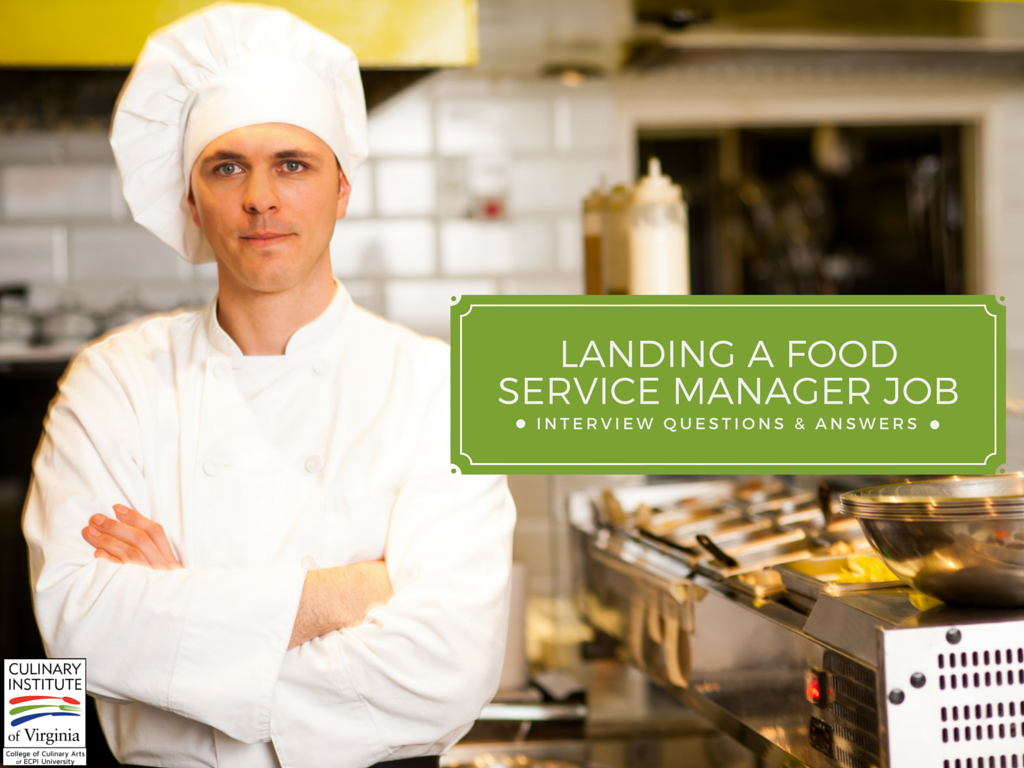 Landing A Job As A Food Service Manager Interview Questions
