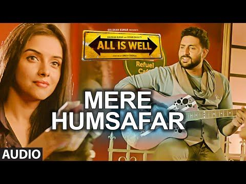 Mere Humsafar Full Audio Song Mithoon Tulsi Kumar All Is Well T Series Audio Songs Songs Romantic Songs