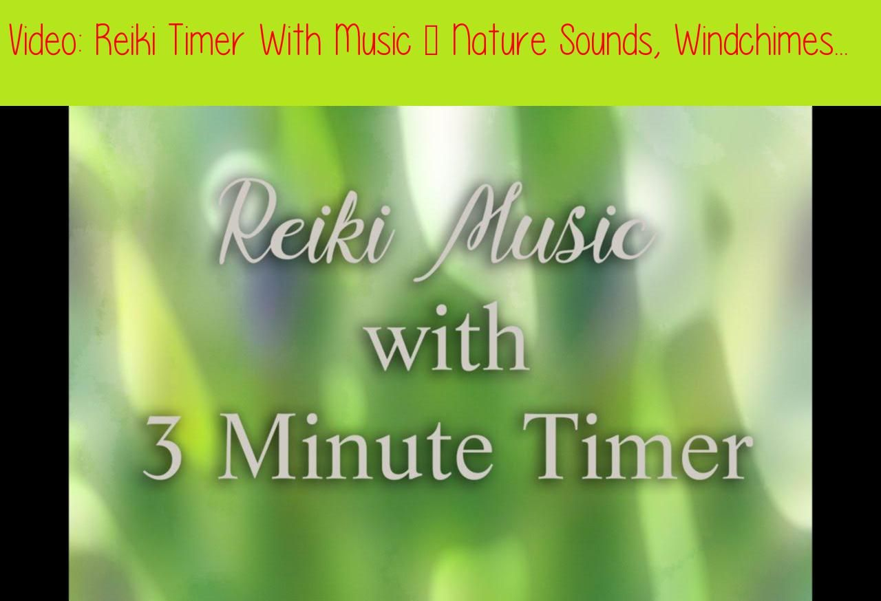 Reiki Timer With Music Nature Sounds Windchimes And Wooden Flute With