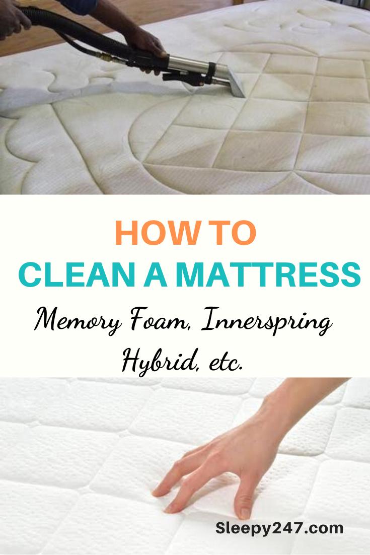 How To Clean A Mattress Memory Foam Innerspring Hybrid And More Mattress Cleaning Memory Foam Mattress Clean Memory Foam Mattress