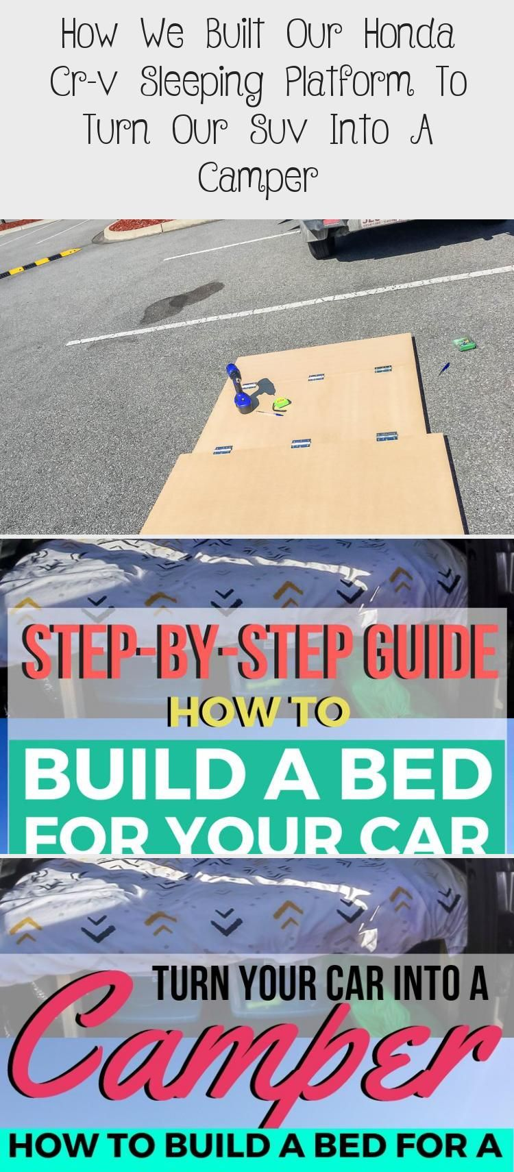 How we built our Honda CR-V sleeping platform and why you should turn your car into a camper – Es