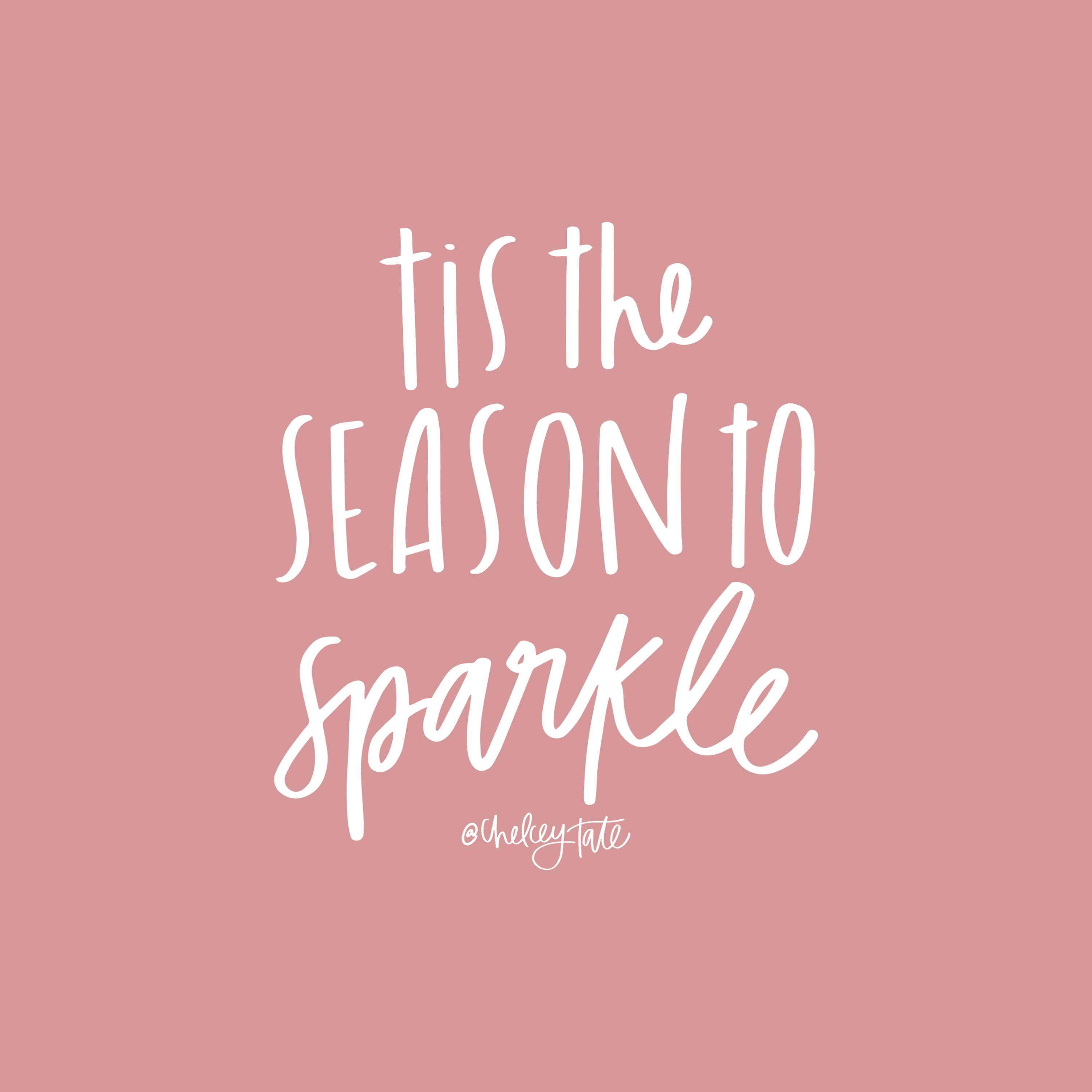 tis the season to sparkle christmas quote lettering via chelceytate