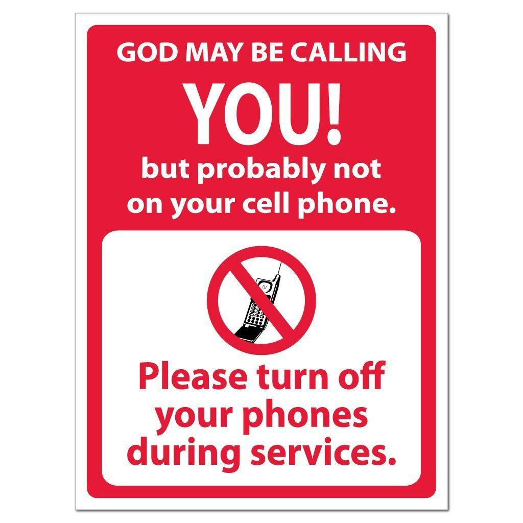 God May Be Calling You No Cell Phones Sign Or Sticker