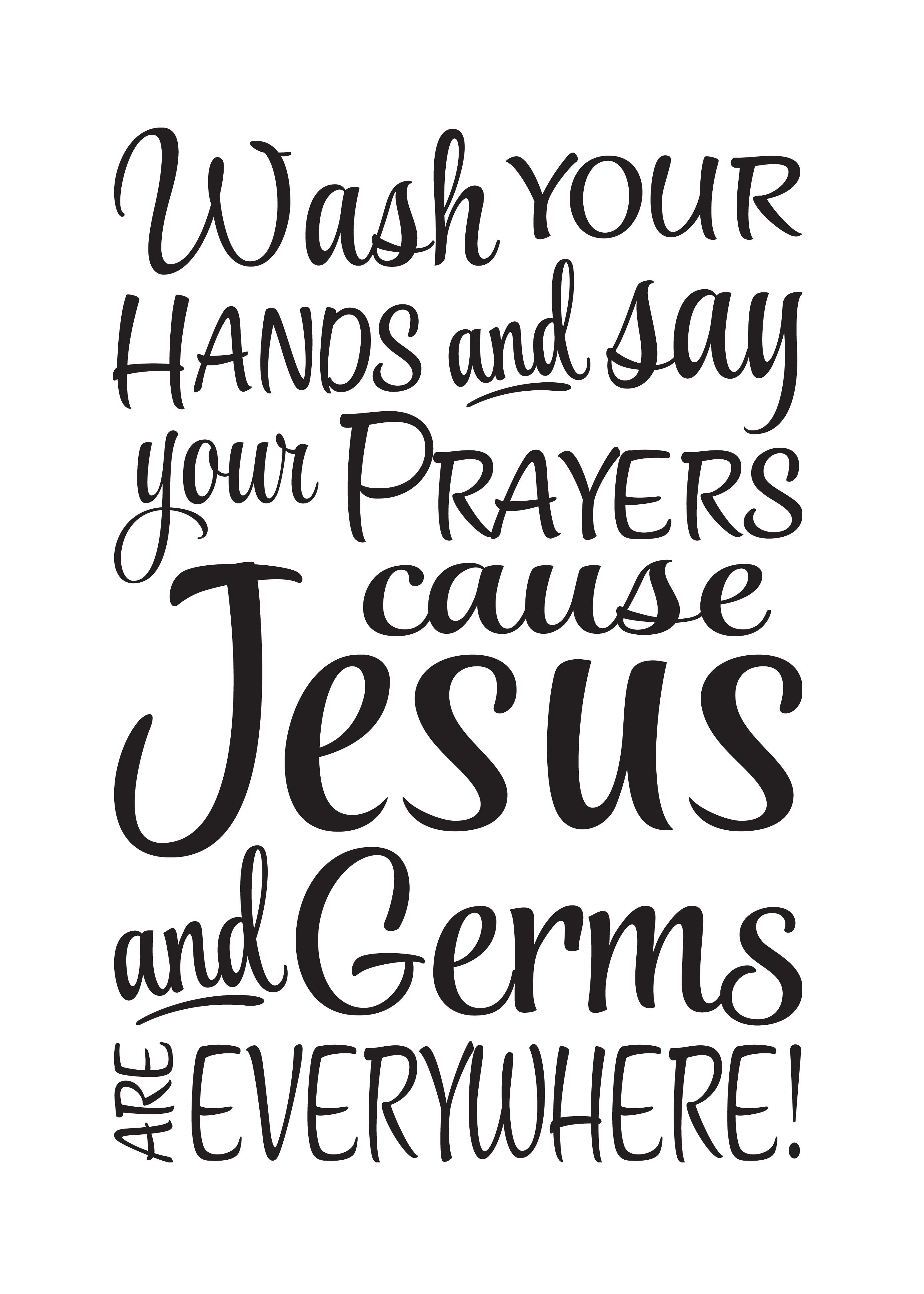 saying about washing your hands and saying your prayers wash your hands and say your prayers sign wash your hands and say your - Bathroom Sayings