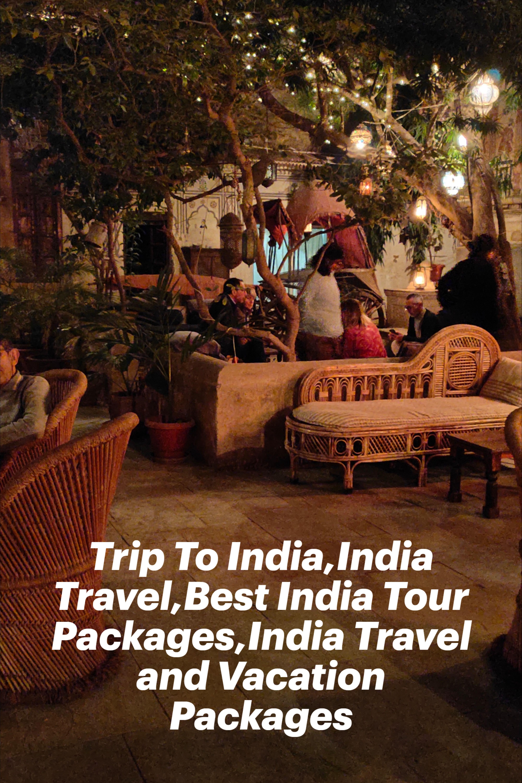 Trip To India India Travel Best India Tour Packages India Travel And Vacation Packages In 2020 India Travel India Tour Travel Fun