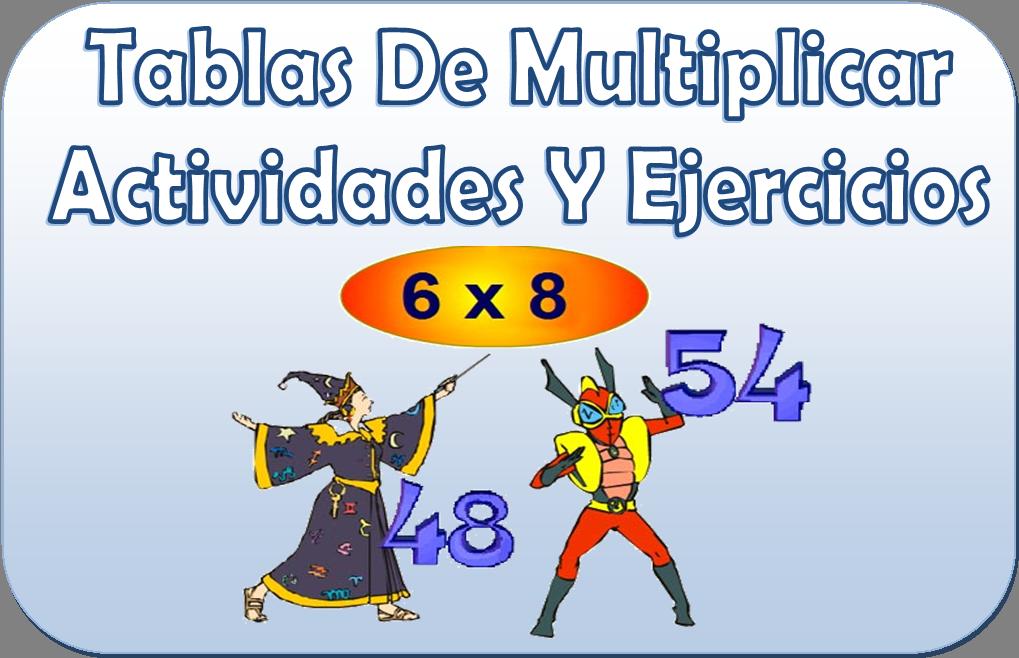 Tablas de multiplicar ejercicios y actividades - http://materialeducativo.org/tablas-de-multiplicar-ejercicios-y-actividades/